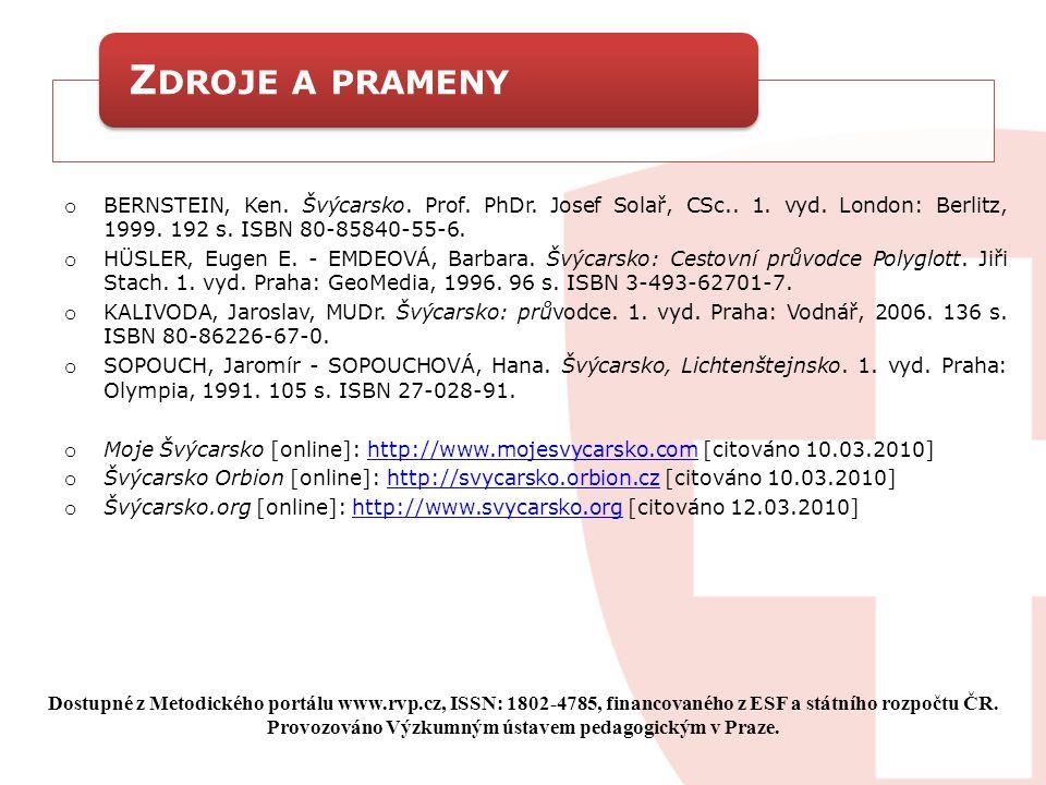 Švýcarsko.org [online]: http://www.svycarsko.org [citováno 12.03.2010]